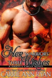 Her Warriors' Three Wishes ebook by Carrie Ann Ryan