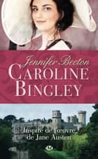 Caroline Bingley ebook by Wanda Morella, Jennifer Becton