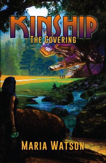 Kinship: The Covering ebook by Maria Watson