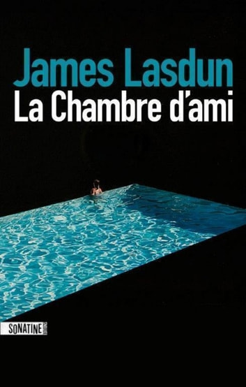 La Chambre d'ami ebook by James LASDUN