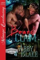 Bears Claim ebook by Abby Blake