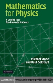 Mathematics for Physics ebook by Stone, Michael