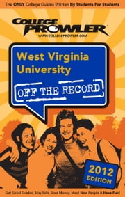 West Virginia University 2012 ebook by Jessica Murphy