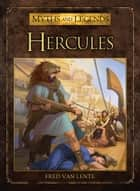 Hercules ebook by Fred Van Lente, Alexey Aparin