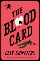 The Blood Card ebook by Elly Griffiths