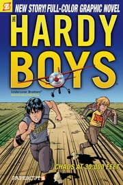 Hardy Boys #19: Chaos at 30,000 Feet! ebook by Scott Lobdell,Paulo Henrique