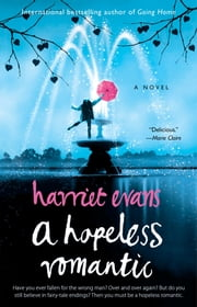 A Hopeless Romantic ebook by Harriet Evans