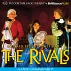 Rivals, The - A Radio Dramatization audiobook by Richard Brinsley Sheridan