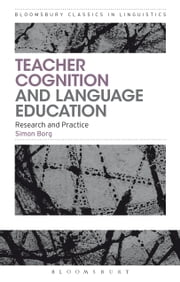 Teacher Cognition and Language Education - Research and Practice ebook by Dr. Simon Borg