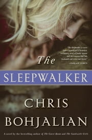 The Sleepwalker - A Novel ebook by Kobo.Web.Store.Products.Fields.ContributorFieldViewModel