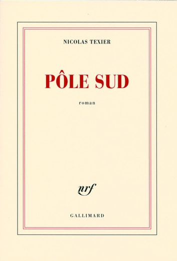 Pôle Sud ebook by Nicolas Texier