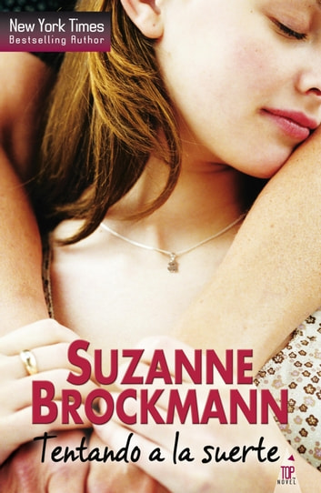 Tentando a la suerte ebook by Suzanne Brockmann