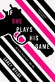If She Plays His Game ebook by Laney Wylde