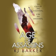 Age of Assassins audiobook by RJ Baker