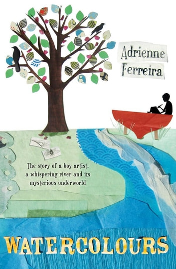 Watercolours ebook by Adrienne Ferreira