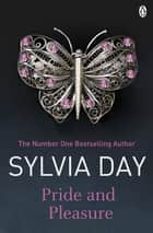Pride and Pleasure - Erotic Romance ebook by Sylvia Day