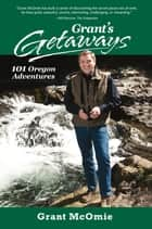 Grant's Getaways ebook by McOmie,Jeff Kastner