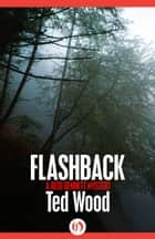 Flashback ebook by Ted Wood