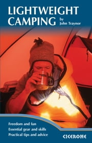 Lightweight Camping ebook by John Traynor