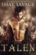 Talen ebook by Shay Savage