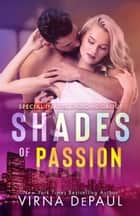 Shades of Passion ebook by