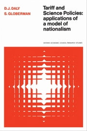 Tariff and Science Policies - Applications of a Model of Nationalism ebook by Kobo.Web.Store.Products.Fields.ContributorFieldViewModel