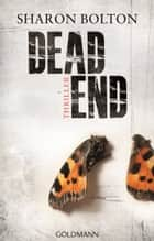 Dead End - Lacey Flint 2 - Thriller ebook by Sharon Bolton, Marie-Luise Bezzenberger