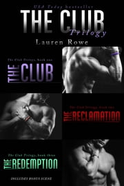 The Club Trilogy ebook by Lauren Rowe