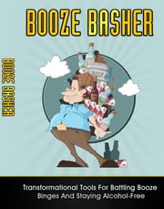 Booze Basher ebook by Anonymous
