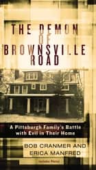 The Demon of Brownsville Road ebook by Bob Cranmer,Erica Manfred