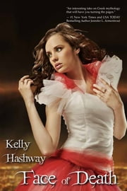 Face of Death ebook by Kelly Hashway