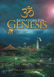 Revelations For Genesis ebook by Sonia Bascos Jethani