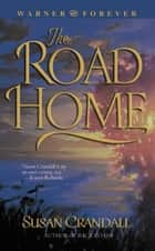 The Road Home ebook by Susan Crandall