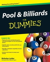 Pool and Billiards For Dummies ebook by Nicholas Leider