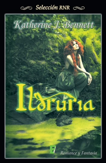 Ildruria eBook by Katherine J. Bennett