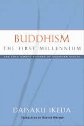 Buddhism - The First Millennium ebook by Daisaku Ikeda