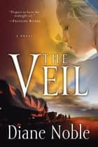 The Veil ebook by Diane Noble