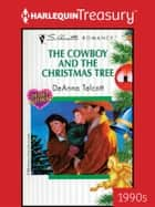 The Cowboy and the Christmas Tree ebook by DeAnna Talcott