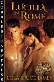 Lucilla in Rome ebook by Lola Bruce-James