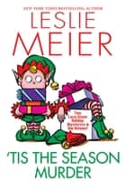 'Tis the Season Murder ebook by Leslie Meier