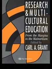 Research In Multicultural Education - From The Margins To The Mainstream ebook by Carl A. Grant