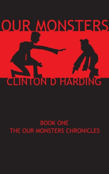 Our Monsters ebook by Clinton Harding
