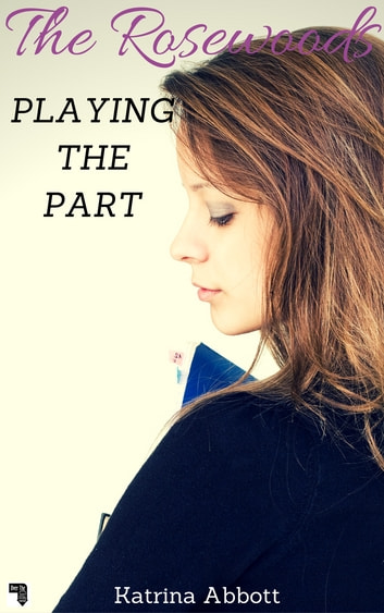 Playing the Part ebook by Katrina Abbott