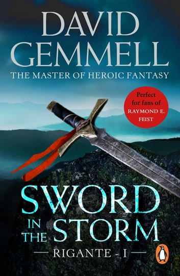 Sword In The Storm - (The Rigante Book 1) ebook by David Gemmell