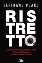 Ristretto ebook by Bertrand PUARD