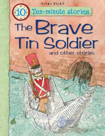 The Brave Tin Soldier and Other Stories ebook by