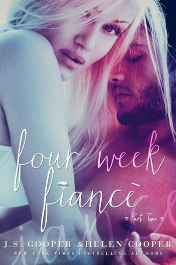 Four Week Fiance 2 ebook by J. S. Cooper,Helen Cooper