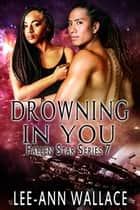 Drowning In You ebook by Lee-Ann Wallace
