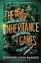 The Inheritance Games 電子書 by Jennifer Lynn Barnes
