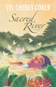 Sacred River - A Novel ebook by Syl Cheney-Coker